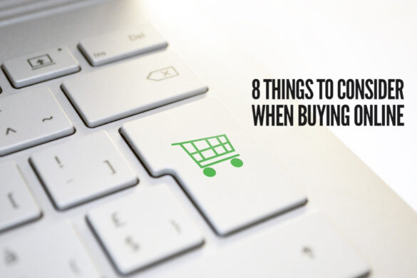 8 Things to Consider When Buying Online