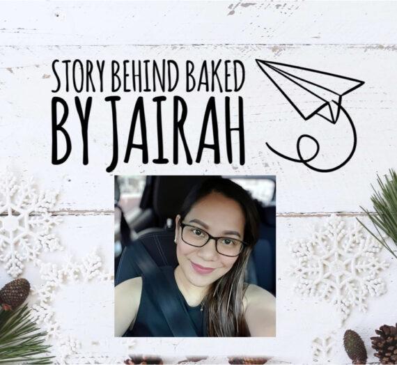 Story Behind Baked by Jairah